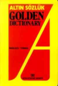 Altın Sözlük Golden Dictionary (İngilizce/Türkçe)