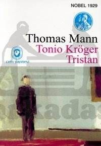 Tonio Kröger / Tristan
