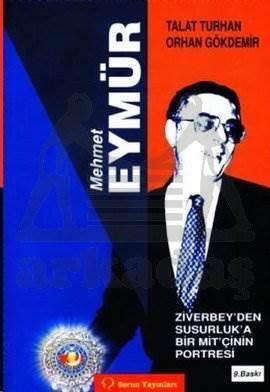 Mehmet Eymür; Ziverbeyden Susurluka Bir Mitçinin Portresi