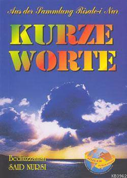 Kurze Worte (Küçük Sözler-Almanca)