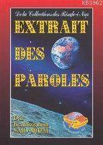 Extrait Des Paroles (Küçük Sözler-Fransızca)