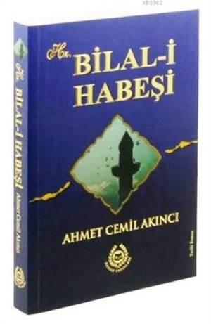 Hz. Bilal-İ Habeşi