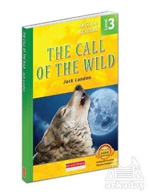The Call Of The Wild - English Readers Level 3