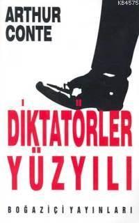 Diktatörler Yüzyıl ...