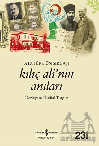 Atatürkün Sırdaşı  ...