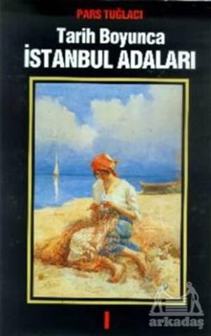 Tarih Boyunca İstanbul Adaları Cilt 2