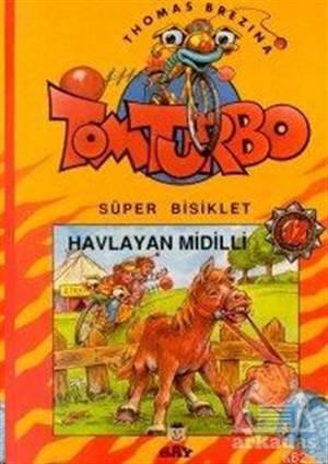 Havlayan Midilli  Tom Turbo  Süper Bisiklet 12