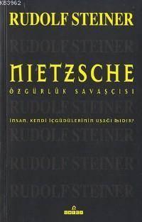 Nietzsche; Özgürlük Savaşçısı