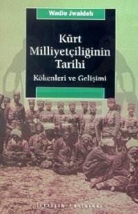 Kürt Milliyetçiliğinin Tarihi; Kökenleri ve Gelişimi