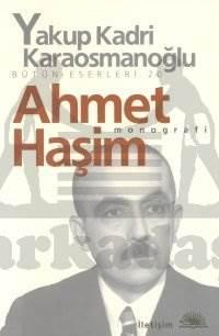 Ahmet Haşim; Monog ...