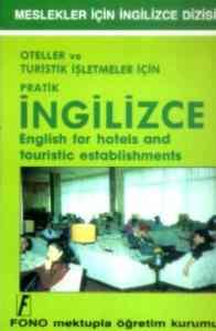 Oteller ve Turistik İşletmeler İçin İngilizce