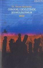 Osmanlı Devletinde Şeyhûlislamlık