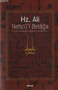 Hz. Ali / Nehcü'l  ...