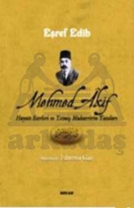 Mehmed Akif Hayatı ...