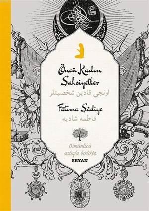 Öncü Kadın Şahsiyetler; Osmanlıca Aslıyla Birlikte