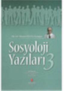 Sosyoloji Yazıları 3; Öğr. Gör. Hüseyin Yalçına Armağan