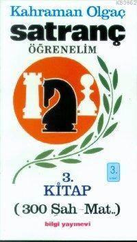 Satranç Öğrenelim 3 - 300 Şah - Mat