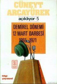 Demirel Dönemi 12 Mart Darbesi 1965-1971