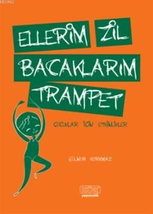 Ellerim Zil Bacakl ...