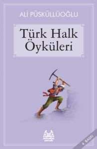 Türk Halk Öyküleri ...