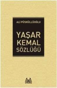 Yaşar Kemal Sözlüğ ...