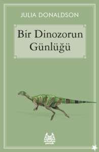 Bir Dinozorun Günl ...