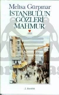 İstanbulun Gözleri Mahmur