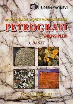 Maden, Jeoloji, Jeofizik Mühendisliğinde Petrografi Prensipleri