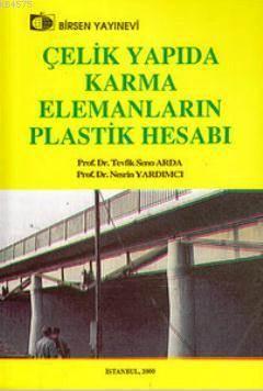 Çelik Yapıda Karma Elemanların Plastik Hesabı