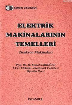 Elektrik Makinalarının Temelleri; Senkron Makinalar