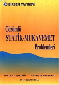 Çözümlü Statik - Mukavemet Problemleri