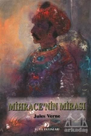 Mihrace'Nin Mirası
