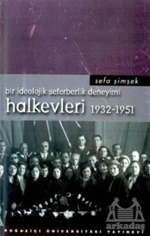 Halkevleri 1932-1951