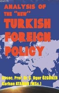 Analysis Of The New Turkish Foreign Policy