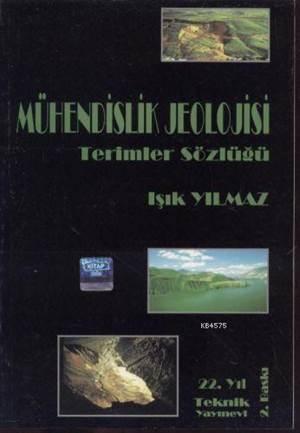 Mühendislik Jeolojisi; Terimler Sözlüğü