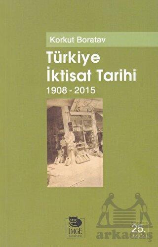 Türkiye İktisat Tarihi (1908-2009)