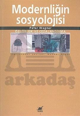 Modernliğin Sosyol ...