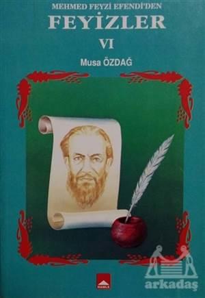 Mehmet Feyzi Efendi'Den Feyizler 6