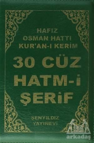 30 Cüz Hatm-I Şerif - Hafız Osman Hattı Kur'An-I Kerim (Kılıflı)