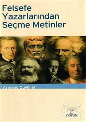 Felsefe Yazarlarından Seçilmiş Metinler