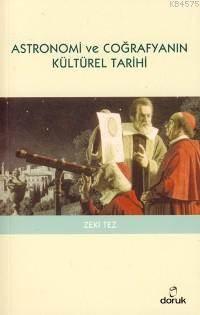 Astronomi Ve Coğrafyanın Kültürel Tarihi