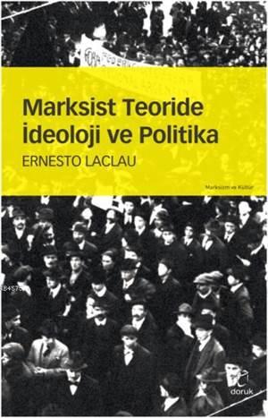 Marksist Teoride İdeoloji Ve Politika