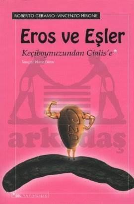 Eros ve Eşler; Keçiboynuzundan Cıalıse