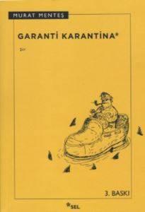 Garanti Karantina