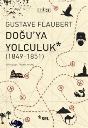 Doğu'ya Yolculuk (1849-1851)