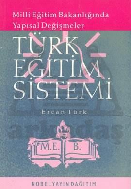 Türk Eğitim Sistemi Milli Eğitim Bakanlığında Yapısal Değişmeler