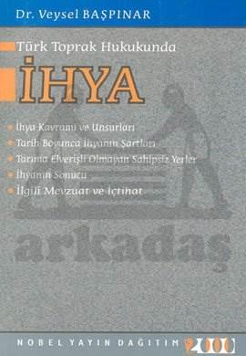 Türk Toprak Hukukunda Ihya