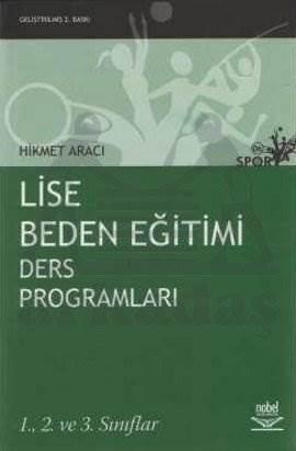 Lise Beden Eğitimi Ders Programları; 1. 2. ve 3. Sınıflar