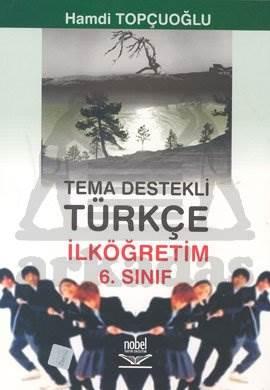 Tema Destekli Türkçe İlköğretim 6. Sınıf