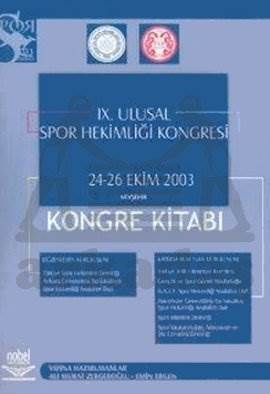 9. Ulusal Spor Hekimliği Kongresi 24-26 Ekim 2003 Nevşehir Kongre Kitabı